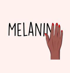 Black lives matter sign melanin anti racist vector