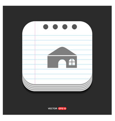 house icon gray icon on notepad style template vector image