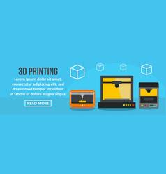 3d printing banner horizontal concept vector