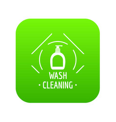cleaning wash icon green vector image