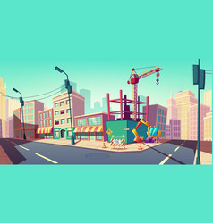 construction site with building crane on street vector image