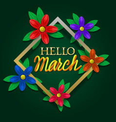 hello march golden and yellow gradient lettering vector image
