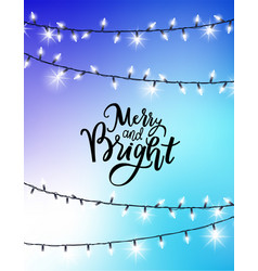 merry and bright lettering greetings with garlands vector image