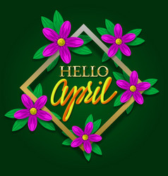 Hello april golden and yellow gradient lettering vector