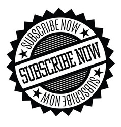 subscribe now stamp on white vector image