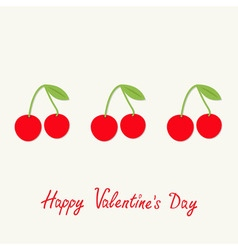 Happy Valentines Day Love card Cherries with green vector image