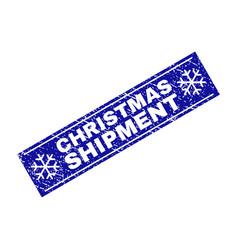 Christmas shipment grunge rectangle stamp seal vector