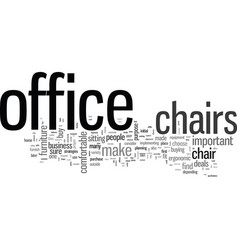 How to choose the best office chairs vector
