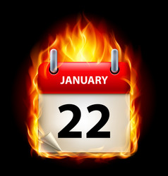 Twenty-second january in calendar burning icon on vector