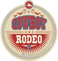 wild west rodeo label with cowboy text and vector image