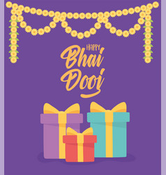 happy bhai dooj gift boxes flowers decoration vector image