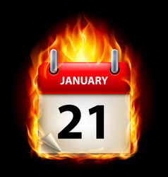 Twenty-first january in calendar burning icon on vector