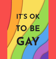 Its ok to be gay pride banner lgbt rights vector