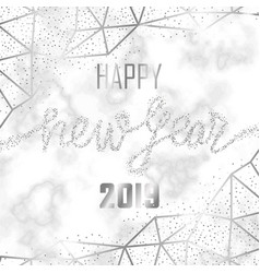 luxury silver glitter happy new year 2019 vector image