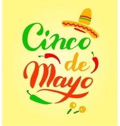 Cinco De Mayo hand drawn lettering vector image