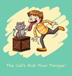 Cat got your tongue idiom vector image