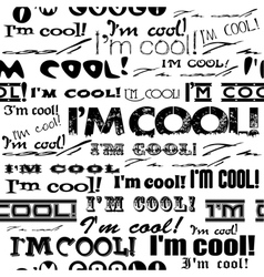 Seamless abstract text pattern - Im cool vector