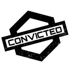 convicted rubber stamp vector image