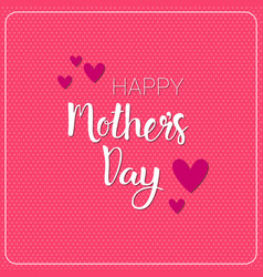 happy mothers day poster holiday greeting card vector image