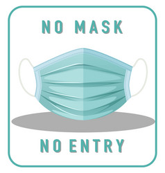 no mask entry warning sign with mask object vector image