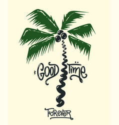 palm tree print with slogan for t-shirt graphic vector image
