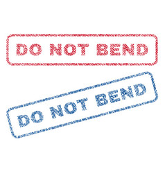 do not bend textile stamps vector image
