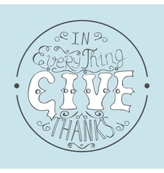 Bible verse In everything give thanks vector image