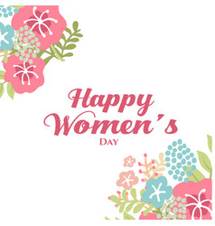 happy womens day flower background image vector image