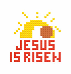 Jesus is risen vector