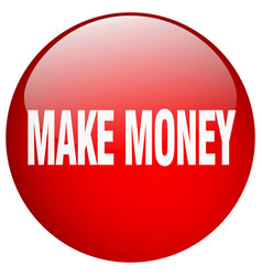 Make money red round gel isolated push button vector