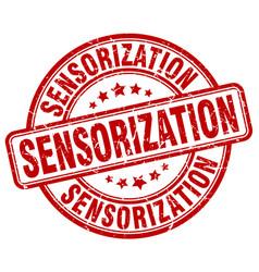 Sensorization red grunge stamp vector