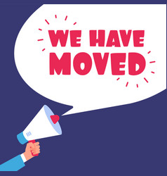 we have moved moving in new office business vector image