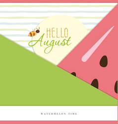 hello august summer abstract background vector image