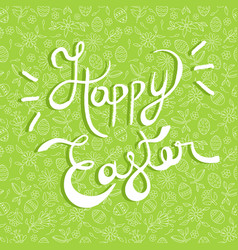 Easter greeting card quote on doodle background vector