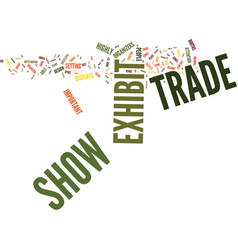 The ins and outs of trade show exhibits text vector
