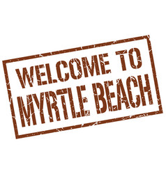 Welcome to myrtle beach stamp vector