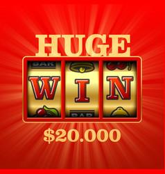 huge win casino slot machine banner vector image vector image