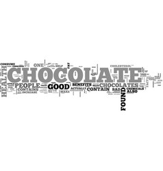 what are the health benefits of chocolate text vector image vector image