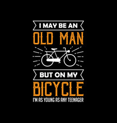bicycle quote and saying good for print vector image