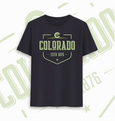 colorado state graphic t-shirt design typography vector image