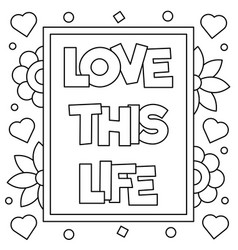 love this life coloring page vector image