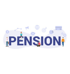 Pension planning concept with big word or text vector