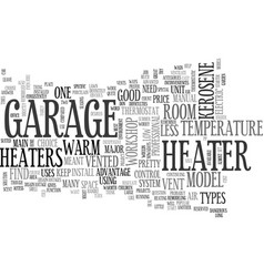 your workshop garage heater text word cloud vector image