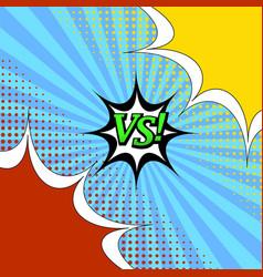 Comic book versus template vector