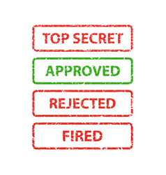 Stamp top secret approved rejected and fired vector
