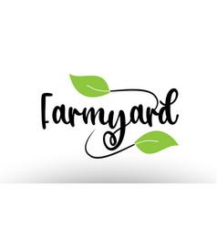 Farmyard word text with green leaf logo icon vector