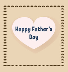 greeting card for father s day postcard with a vector image
