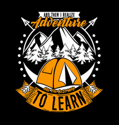 and then i realize adventure to learn adventure vector image