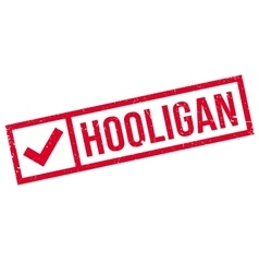 Hooligan rubber stamp vector