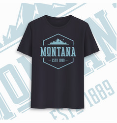 Montana state graphic t-shirt design typography vector